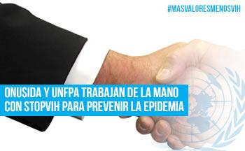 ONUSIDA y UNFPA de la mano con StopVIH
