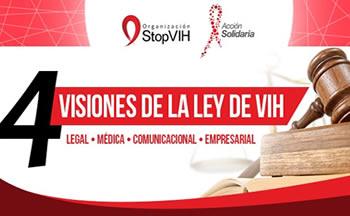 4 visiones de la ley de VIH